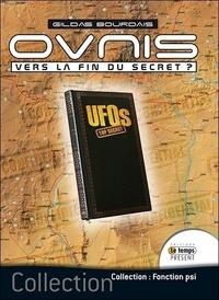 Gildas Bourdais - OVNIS : vers la fin du secret ?.