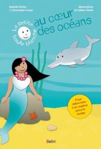 Gildas Chéné et Christophe Loupy - Au coeur de l'océan.