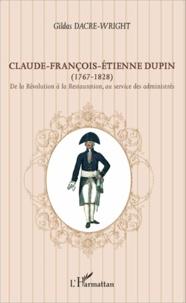 Galabria.be Claude-François-Etienne Dupin (1767-1828) - De la Révolution à la Restauration, au service des administrés Image