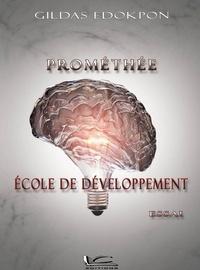 Gildas Edokpon - Prométhée - Ecole de développement.