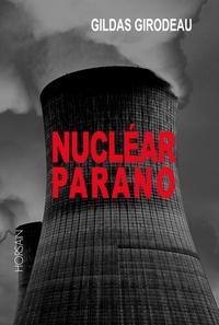 Gildas Girodeau - Nucléar Parano.