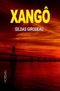 Gildas Girodeau - Xangô.