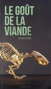 Gildas Guyot - Le goût de la viande.