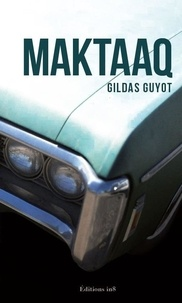 Gildas Guyot - Maktaq.