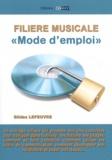 """Gildas Lefeuvre - Filière musicale - """"Mode d'emploi""""."""