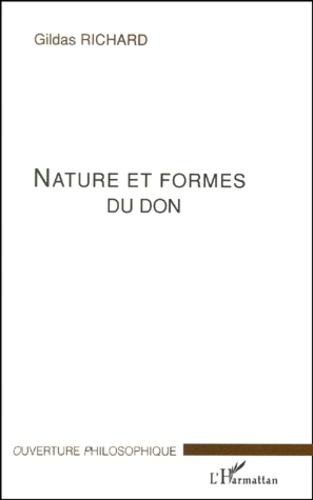 Gildas Richard - Nature et formes du don.