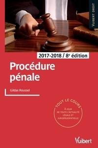 Gildas Roussel - Procédure pénale - 2017-2018.