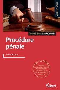 Gildas Roussel et  Roussel - Procédure pénale.