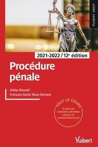 Gildas Roussel et François-Xavier Roux-Demare - Procédure pénale.