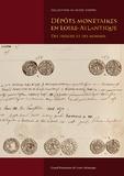 Gildas Salaün - Dépôts monétaires en Loire-Atlantique - Des trésors et des hommes.