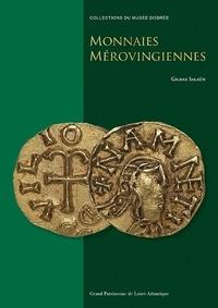 Gildas Salaün - Monnaies mérovingiennes.