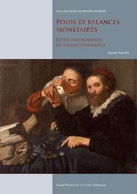 Gildas Salaün - Poids et balances monétaires.