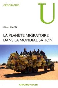 Gildas Simon - La planète migratoire dans la mondialisation.