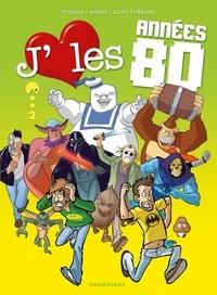 Gildo et  Turalo - J'aime les années... 80 - Tome 2 : Who's bad ?.