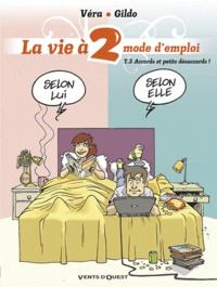 Gildo et  Véra - La vie à 2, mode d'emploi Tome 3 : Accords et petits désaccords !.