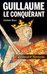 Guillaume le conquérant - Le bâtard de Normandie.pdf
