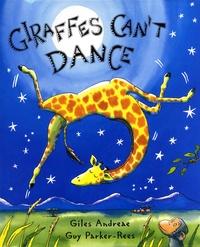 Giles Andreae et Guy Parker-Rees - Giraffes Can't Dance.