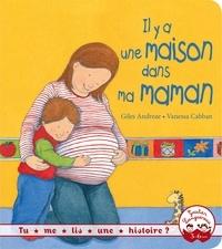 Giles Andreae et Vanessa Cabban - Il y a une maison dans ma maman.
