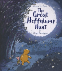 Giles Andreae - Winnie-the-Pooh  : The Great Heffalump Hunt.