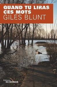 Giles Blunt - Quand tu liras ces mots.