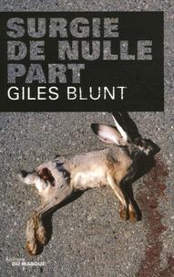 Giles Blunt - Surgie de nulle part.