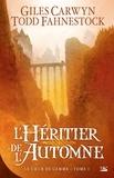Giles Carwyn et Todd Fahnestock - Le Coeur de Gemme Tome 1 : L'Héritier de l'Automne.
