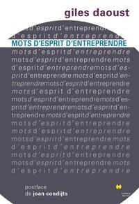 Giles Daoust - Mots d'esprit d'entreprendre.