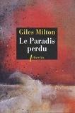 Giles Milton - Le paradis perdu - 1922, la destruction de Smyrne la tolérante.