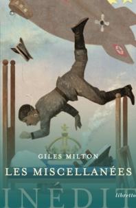 Giles Milton - Les miscellanées.