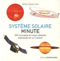 Téléchargement gratuit ebook format txt Système solaire minute par Giles Sparrow