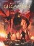 Pierre Taranzano - Gilgamesh - Tome 02 - La Fureur d'Ishtar.