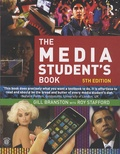 Gill Branston et Roy Stafford - The Media Student's Book.