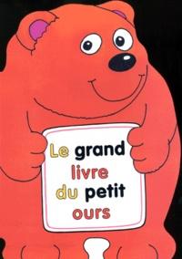 Gill Davis et Terry Burton - Le grand livre du petit ours.
