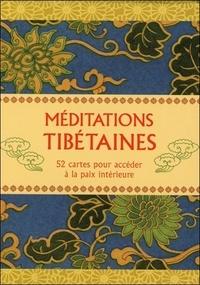 Gill Farrer-Halls - Méditations tibétaines - 52 cartes pour accéder à la paix intérieure.