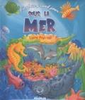 Gill Guile et Richard Jewitt - C'est un grand jour sous la mer - Livre Pop-up.