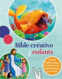 Gill Guile - La Bible créative des enfants.