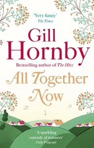 Gill Hornby - All Together Now.