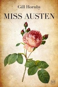 Gill Hornby - Miss Austen.