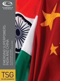 Gill Miller et Sue Warn - Emerging Superpowers: India and China.