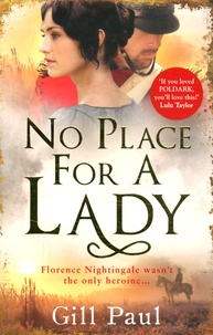 Gill Paul - No Place For A Lady.