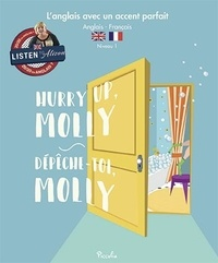 Gill Scriven - Hurry Up, Molly / Dépêche-toi, Molly.