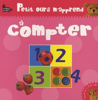 Gill Shaw - Petit Ours m'apprend à compter.