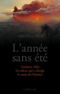 Deedr.fr L'année sans été - Tambora, 1816, le volcan qui a changé le cours de l'histoire Image