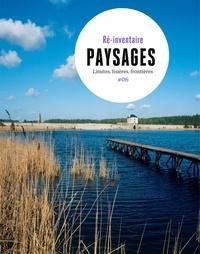 Gilles A. Tiberghien et Julie Corteville - Paysages - Limites, lisières, frontières.
