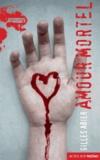 Gilles Abier - Amour mortel.