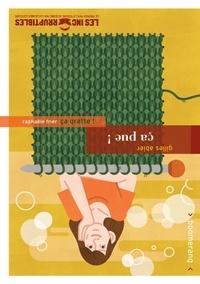 Gilles Abier et Raphaële Frier - Ça pue !/Ca gratte !.