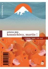 Gilles Abier et Antoine Dole - Konnichiwa, Martin ! / Salut, Hikaru !.