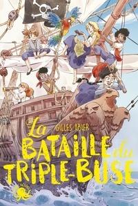 Gilles Abier et Mini Ludvin - La bataille du Triple-Buse.
