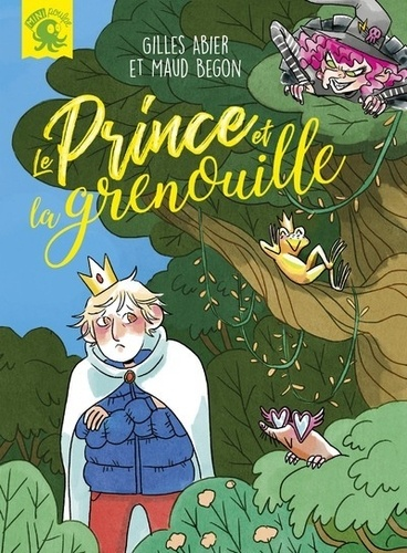 Gilles Abier et Maud Begon - Le prince et la grenouille.