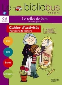 Gilles Abier et René Pillot - Le reflet de Sam et autres pièces CM.